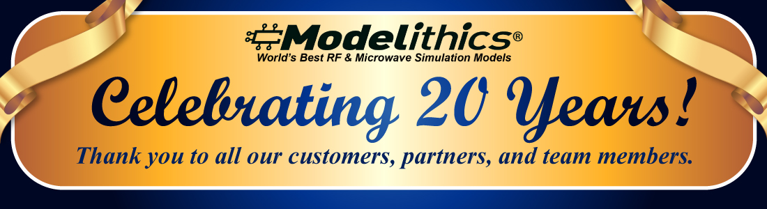 Modelithics - 20th Year Anniversary